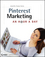 Pinterest Marketing: An Hour a Day (1118403452) cover image