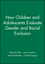 How Children and Adolescents Evaluate Gender and Racial Exclusion (1405112352) cover image