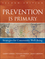 Prevention Is Primary: Strategies for Community Well Being, 2nd Edition (0470550953) cover image