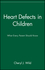 Heart Defects in Children: What Every Parent Should Know (0471347353) cover image