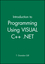 Introduction to Programming Using VISUAL C++ .NET, MS C++ .net CD (0471681253) cover image