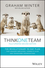 Think One Team: The Revolutionary 90 Day Plan that Engages Employees, Connects Silos and Transforms Organisations, 2nd Edition (0730324753) cover image