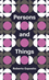Persons and Things: From the Body's Point of View (0745690653) cover image