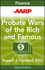 AARP Probate Wars of the Rich and Famous: An Insider's Guide to Estate and Probate Litigation (1118373553) cover image