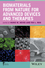 Biomaterials from Nature for Advanced Devices and Therapies (1118478053) cover image