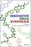 Innovative Drug Synthesis (1118820053) cover image