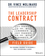 The Leadership Contract Field Guide: The Personal Roadmap to Becoming a Truly Accountable Leader (1119440653) cover image