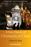 A New History of Christianity in China (1405159553) cover image
