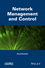 Network Management and Control (1848217153) cover image