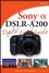 Sony Alpha DSLR-A200 Digital Field Guide (0470379154) cover image