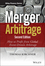 Merger Arbitrage: How to Profit from Global Event-Driven Arbitrage, 2nd Edition (1118736354) cover image