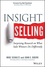 Insight Selling: Surprising Research on What Sales Winners Do Differently (1118875354) cover image