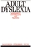 Adult Dyslexia: Assessment, Counselling and Training (1897635354) cover image