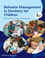 Behavior Management in Dentistry for Children, 2nd Edition (EHEP003154) cover image