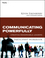 Communicating Powerfully Participant Workbook: Creating Remarkable Leaders (0470501855) cover image