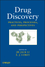 Drug Discovery: Practices, Processes, and Perspectives (0470942355) cover image