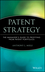 Patent Strategy: The Manager's Guide to Profiting from Patent Portfolios (0471390755) cover image