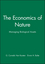 The Economics of Nature: Managing Biological Assets (0631218955) cover image