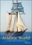 The Atlantic World: A History, 1400 - 1888 (0882952455) cover image