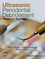 Ultrasonic Periodontal Debridement: Theory and Technique (1118295455) cover image