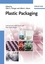 Plastic Packaging: Interactions with Food and Pharmaceuticals, 2nd, Completely Revised Edition (3527314555) cover image