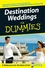 Destination Weddings For Dummies (0470129956) cover image