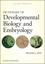 Dictionary of Developmental Biology and Embryology, 2nd Edition (0470905956) cover image
