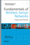 Fundamentals of Wireless Sensor Networks: Theory and Practice (0470997656) cover image