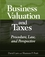 Business Valuation and Taxes: Procedure, Law, and Perspective (0471709956) cover image