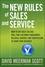 The New Rules of Sales and Service: How to Use Agile Selling, Real-Time Customer Engagement, Big Data, Content, and Storytelling to Grow Your Business (1118827856) cover image