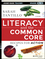 Literacy and the Common Core: Recipes for Action (1118839056) cover image