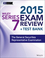 Wiley Series 7 Exam Review 2015 + Test Bank: The General Securities Representative Examination (1118856856) cover image