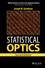 Statistical Optics, 2nd Edition (1119009456) cover image