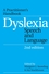 Dyslexia, Speech and Language: A Practitioner's Handbook, 2nd Edition (1861564856) cover image