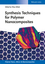 Synthesis Techniques for Nanocomposites (3527334556) cover image