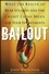 Bailout: What the Rescue of Bear Stearns and the Credit Crisis Mean for Your Investments (0470401257) cover image