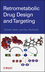Retrometabolic Drug Design and Targeting (0470949457) cover image