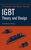 Insulated Gate Bipolar Transistor IGBT Theory and Design (0471238457) cover image