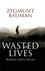 Wasted Lives: Modernity and Its Outcasts (0745631657) cover image