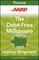 AARP The Debt-Free Millionaire: Winning Strategies to Creating Great Credit and Retiring Rich (1118241657) cover image