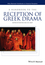 A Handbook to the Reception of Greek Drama (1118347757) cover image