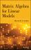 Matrix Algebra for Linear Models (1118592557) cover image
