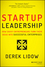 Startup Leadership: How Savvy Entrepreneurs Turn Their Ideas Into Successful Enterprises (1118697057) cover image