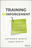 Training Reinforcement: The 7 Principles to Create Measurable Behavior Change and Make Learning Stick (1119425557) cover image