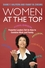 Women at the Top: Powerful Leaders Tell Us How to Combine Work and Family (1405171057) cover image