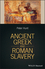 Ancient Greek and Roman Slavery (1405188057) cover image