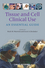Tissue and Cell Clinical Use: An Essential Guide (1405198257) cover image
