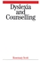 Dyslexia and Counselling (1861563957) cover image
