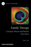 Family Therapy: Concepts, Process and Practice, Third Edition (EHEP002857) cover image