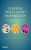 Clinical Trials Audit Preparation: A Guide for Good Clinical Practice (GCP) Inspections (0470248858) cover image